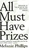 All Must Have Prizes by Phillips, Melanie (February 5, 1998) Paperback