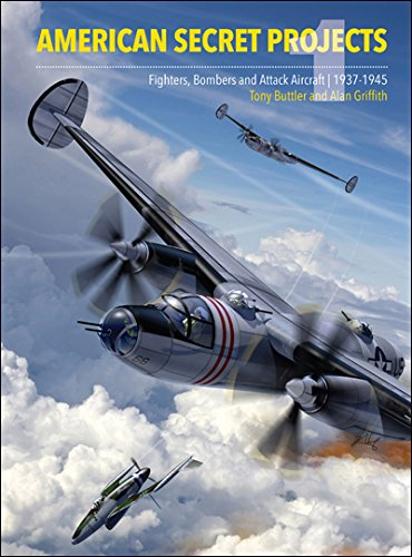 Download PDF American Secret Projects: Fighters and Bombers of World War 2 ePub
