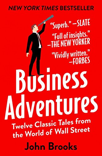business-adventures-twelve-classic-tales-from-the-world-of-wall-street