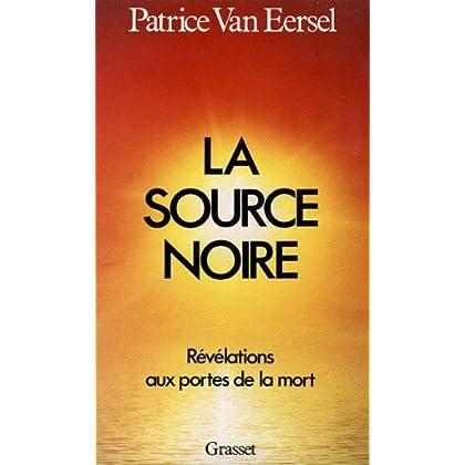 La source noire (Documents Français)