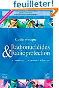 Radionucléides & Radioprotection : Guide pratique
