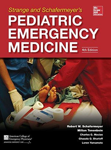 Strange and Schafermeyer's Pediatric Emergency Medicine, Fourth Edition