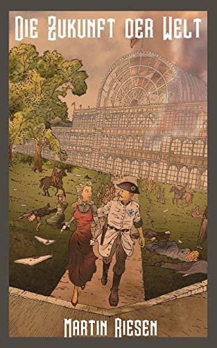 Die Zukunft der Welt: Steamforged Empires 2