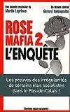 ROSE MAFIA 2 L'ENQUETE