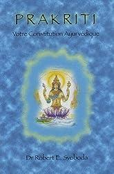 Prakriti : Votre Constitution Ayurvédique