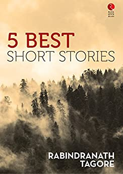 5 Best Short Stories (Rupa Quick Reads) by [Tagore, Rabindranath]