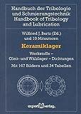 Image de Keramiklager: Werkstoffe – Gleit- und Wälzlager – Dichtungen (Handbuch der Tribologie