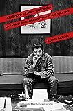 Ernesto Che Guevara. La fabrique française d'un mythe, 1957-1967