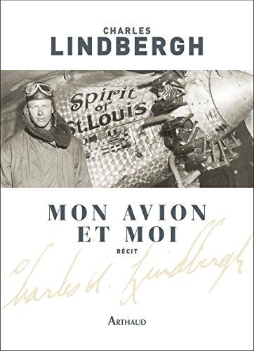 Mon avion et moi par Charles Lindbergh