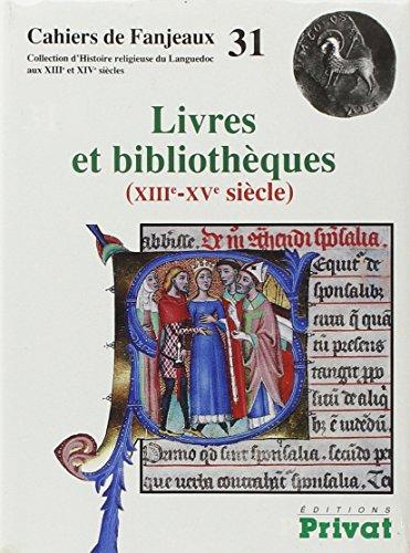 Livres et bibliothèques (XIIIe-XVe siècle) par Marie-Humbert Vicaire