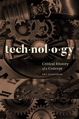 Technology: Critical History of a Concept (English Edition)