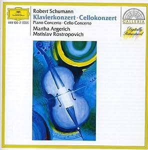 Schumann: Piano and Cello Concertos