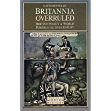 David reynolds books related products dvd cd apparel pictures britannia overruled british policy and world power in the 20th century studies in modern fandeluxe Choice Image