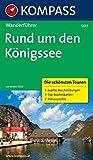 Rund um den Königssee: Wanderführer mit Tourenkarten und Höhenprofilen (KOMPASS-Wanderführer, Band 5439)