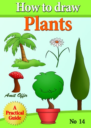 How to Draw Plants (how to draw comics and cartoon characters Book 14) (English Edition) por amit offir