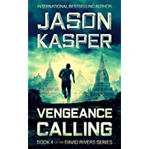 Vengeance Calling: An Action Thriller Novel (David Rivers Book 4) (English Edition)