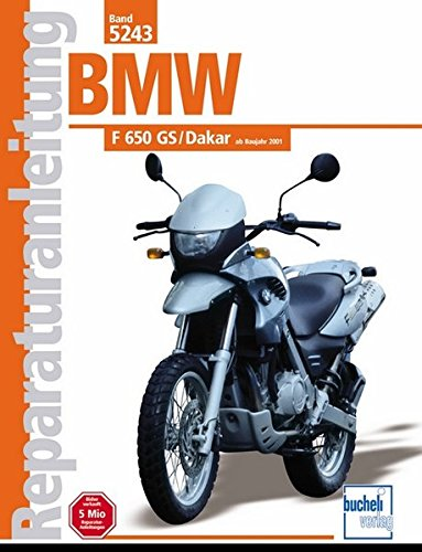 BMW F 650 GS/Dakar ab Baujahr 2000 (Reparaturanleitungen)