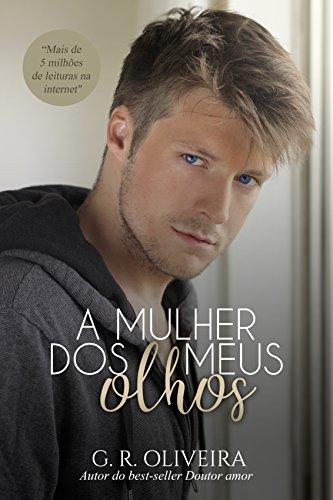 A Mulher dos Meus Olhos - Livro Único (Portuguese Edition)