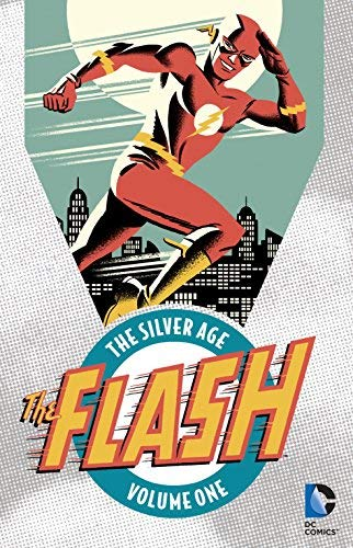 The Flash: The Silver Age Vol. 1 by Robert Kanigher(2016-06-21)
