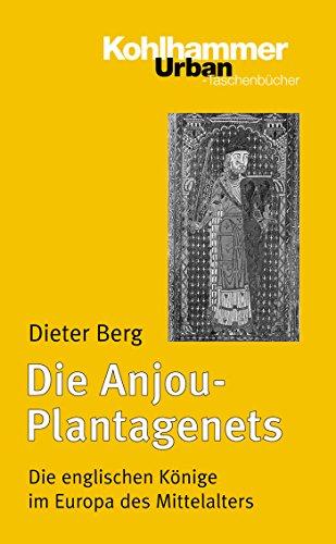 Die Anjou-Plantagenets: Die englischen Könige im Europa des Mittelalters (1100-1400) (Urban-Taschenbücher 577)