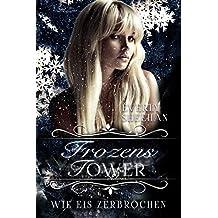 Frozens Tower: Wie Eis zerbrochen