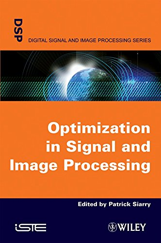 [Optimisation in Signal and Image Processing] (By: Patrick Siarry) [published: October, 2009]