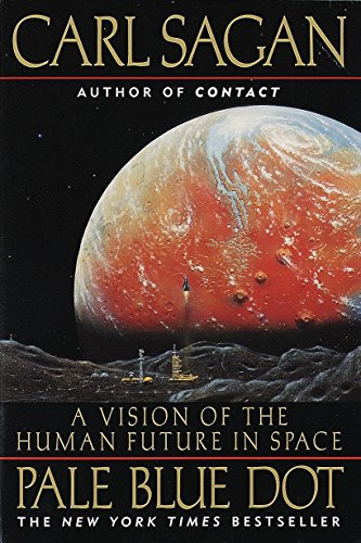 Pale Blue Dot: a Vision of the Human Future in Space por Carl Sagan