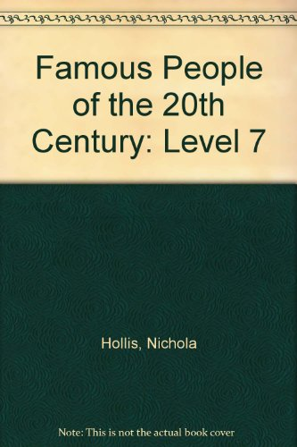 Famous People of the 20th Century: Level 7 par NICOLA HOLLIS