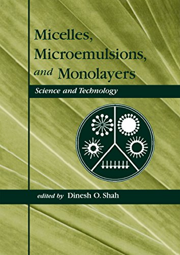 Micelles: Microemulsions, and Monolayers: Science and Technology (English Edition)