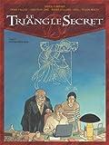 Le Triangle Secret, Tome 5 : L'Infâme Mensonge
