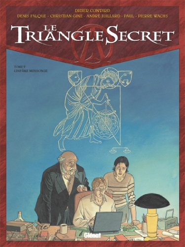 Le Triangle Secret, Tome 5 : L'Infâme Mensonge