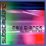 Max Blanck: My own god EP (Audio CD)