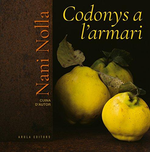Codonys a l'armari (Cuina d'autor) por Nani Nolla
