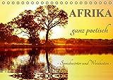 AFRIKA ganz poetisch (Tischkalender 2018 DIN A5 quer): Sprichwörter und Weisheiten (Monatskalender, 14 Seiten ) (CALVENDO Orte)