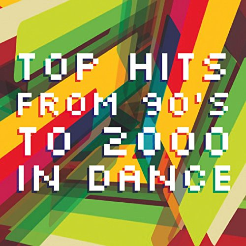 Top Hits from 90's to 2000 in ...