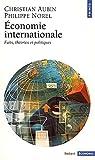 Économie internationale - Faits, théories et politiques