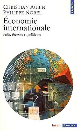 conomie internationale - Faits, thories et politiques