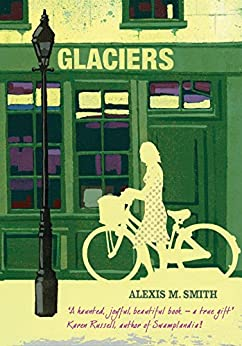 Glaciers by [Smith, Alexis M.]