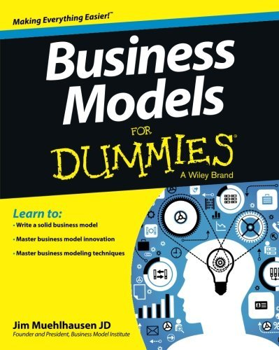 Business Models For Dummies by Jim Muehlhausen (2013-06-10)