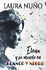 Elena y su mundo en blanco y negro par Nuño