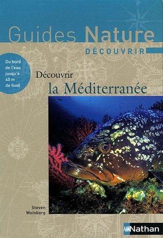 Découvrir la Méditerranée par Steven Weinberg