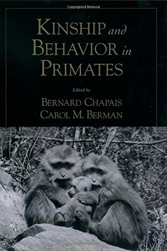 Kinship and Behavior in Primates by Bernard Chapais (2003-02-01)