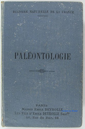 Histoire naturelle de la France, 24e partie : paléontologie (animaux fossiles).