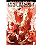 [( The Lone Ranger Volume 5: Hard Country Tp (Lone Ranger) - By Parks, Ande ( Author ) Paperback Sep - 2012)] Paperback