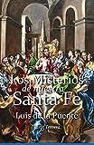Los Misterios de Nuestra Santa Fe: La vida de Cristo Nuestro Señor desde el Bautismo hasta el fin de su predicación: Volume 3 (Obras de Luis de la Puente)