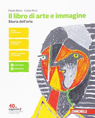 Il libro di arte e immagine. Per la Scuola media. Con Contenuto digitale (fornito elettronicamente)
