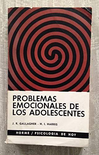PROBLEMAS EMOCIONALES DE LOS ADOLESCENTES