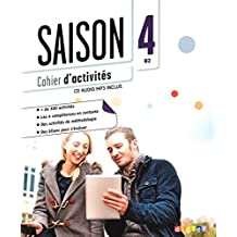 Saison: Cahier D'exercices B2 + CD