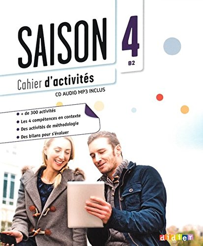 Saison 4 niv.B2 - Cahier + CD mp3 par Marion Alcaraz