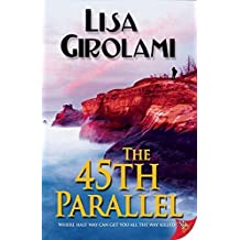 The 45th Parallel by Lisa Girolami (2015-05-21)